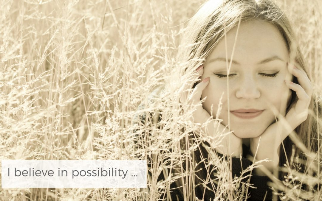 I believe in Possibility